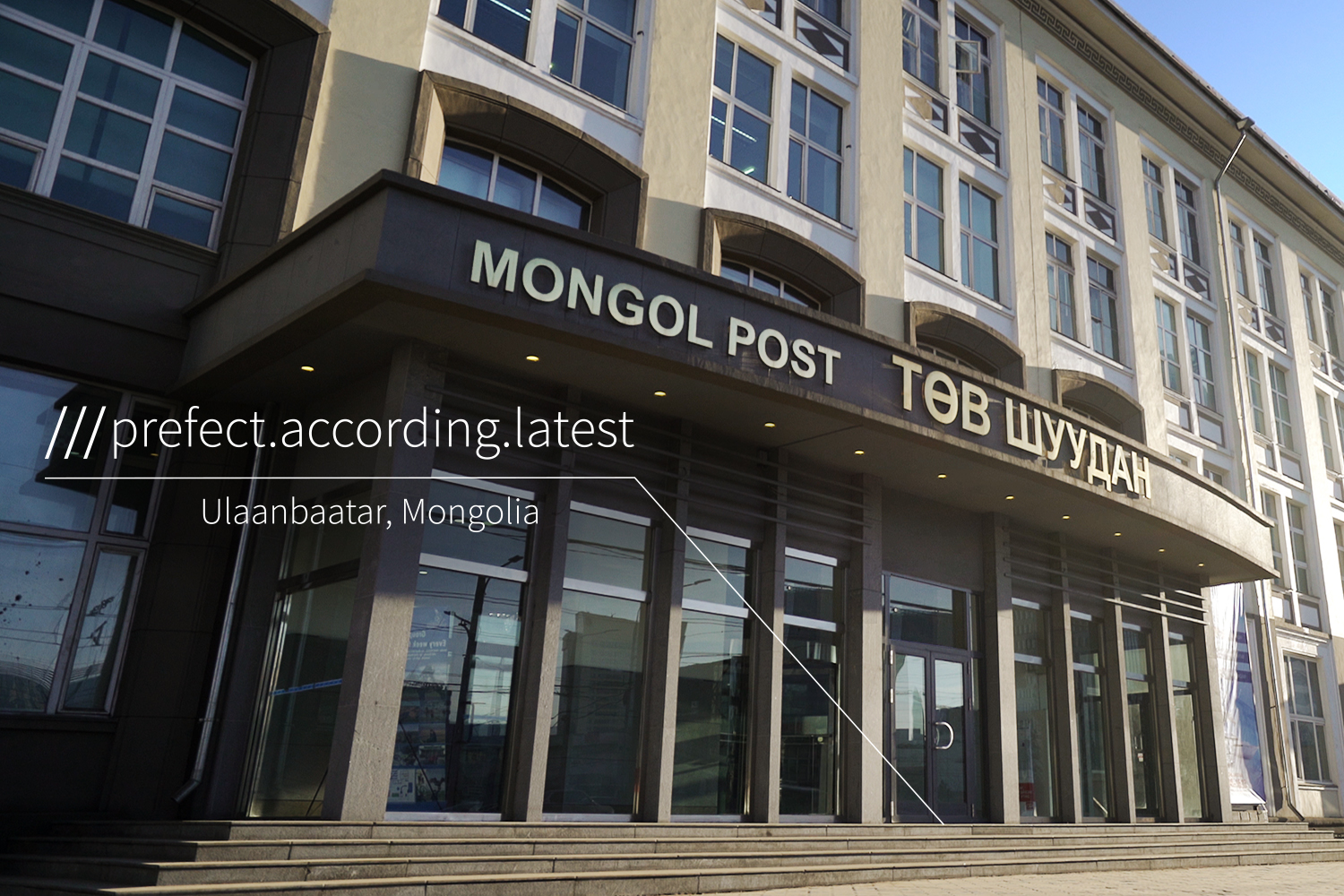 Mongol Post office at 3 word address perfect.according.latest
