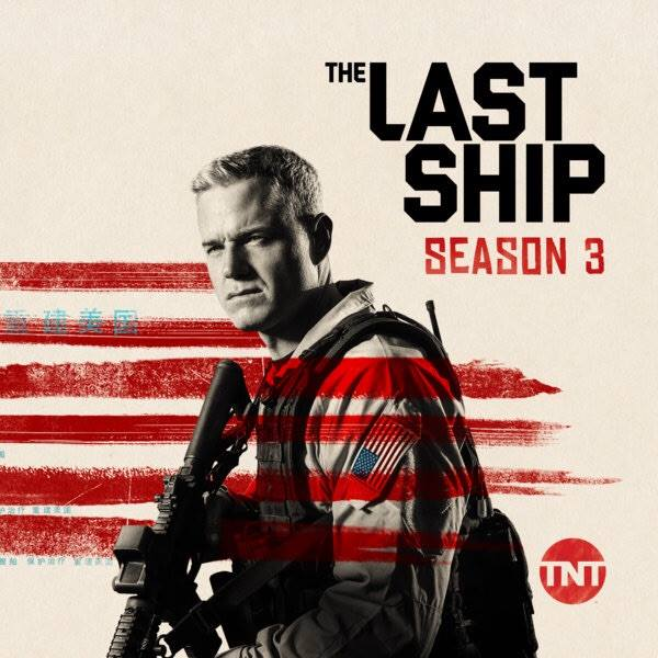 man on front of movie print 'the last ship season 3'