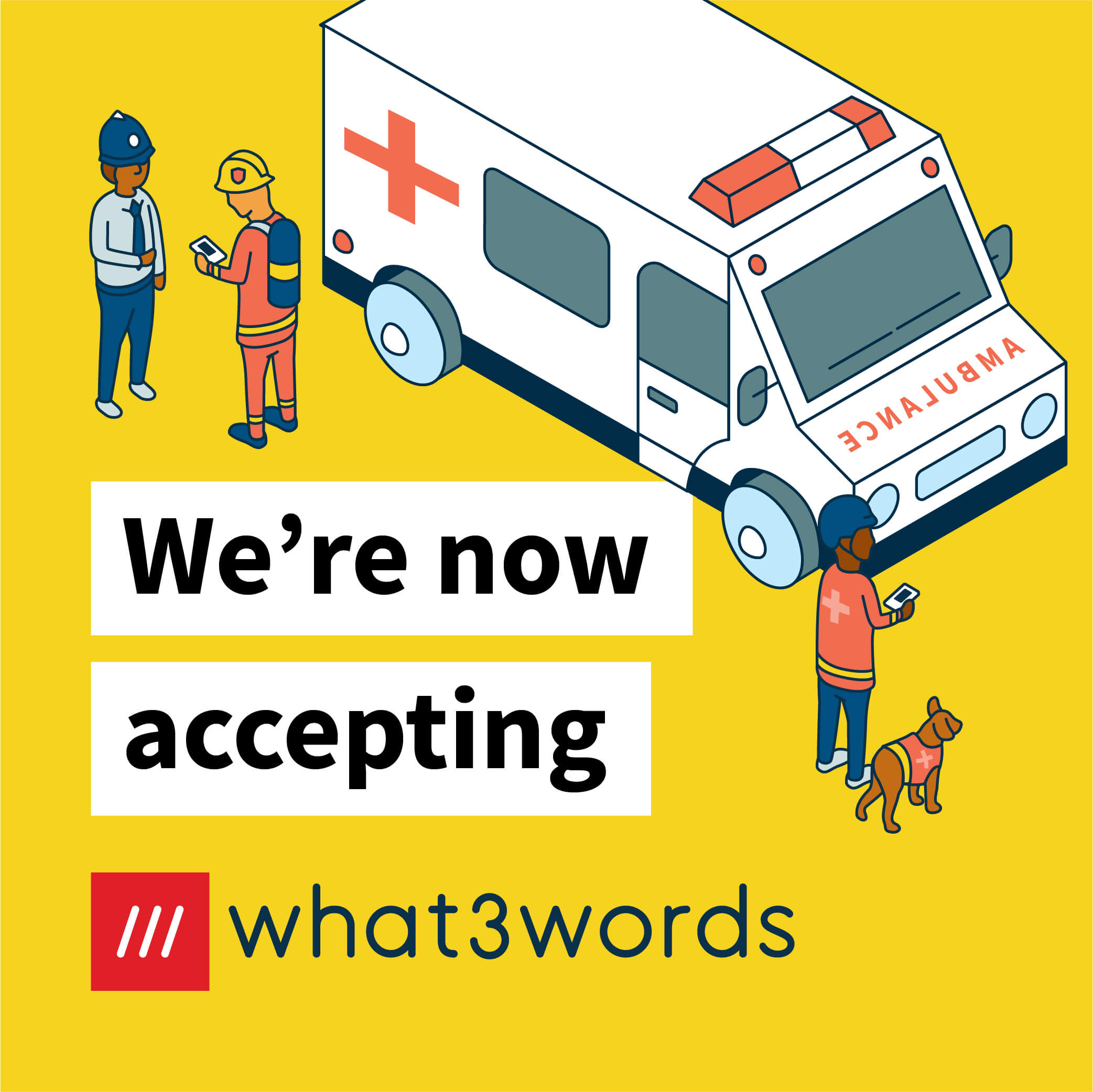 Now accepting what3words social post for emergency services - yellow